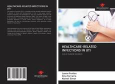 Capa do livro de HEALTHCARE-RELATED INFECTIONS IN UTI
