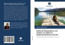 Capa do livro de National Geographic und andere: Ihr Wert im wissenschaftlichen Lernen