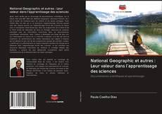 Portada del libro de National Geographic et autres : Leur valeur dans l'apprentissage des sciences