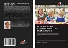 Обложка VALUTAZIONE PER L'APPRENDIMENTO IN SCIENZE FISICHE