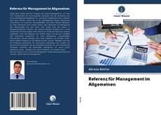 Bookcover of Referenz für Management im Allgemeinen