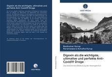 Bookcover of Digoxin als die wichtigste, ultimative und perfekte Anti-Covid19 Droge