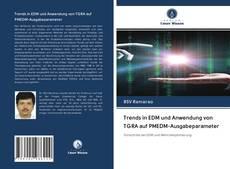 Borítókép a  Trends in EDM und Anwendung von TGRA auf PMEDM-Ausgabeparameter - hoz