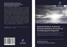 Neanderthalisch Substraat, Endosymbiotische Archaea en Archeologische Digoxine的封面
