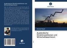 Bookcover of Ausländische Direktinvestitionen und Wirtschaftswachstum