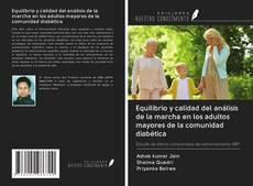 Bookcover of Equilibrio y calidad del análisis de la marcha en los adultos mayores de la comunidad diabética