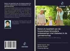 Balans & kwaliteit van de loopanalyse bij oudere volwassenen met diabetes in de gemeenschap kitap kapağı