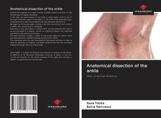 Anatomical dissection of the ankle kitap kapağı