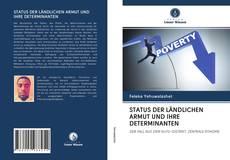 Bookcover of STATUS DER LÄNDLICHEN ARMUT UND IHRE DETERMINANTEN
