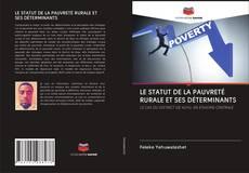Bookcover of LE STATUT DE LA PAUVRETÉ RURALE ET SES DÉTERMINANTS