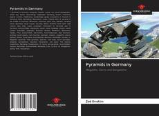 Couverture de Pyramids in Germany