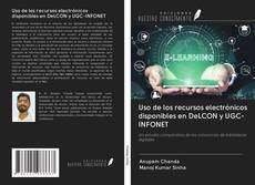 Borítókép a  Uso de los recursos electrónicos disponibles en DeLCON y UGC-INFONET - hoz