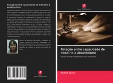 Capa do livro de Relação entre capacidade de trabalho e absenteísmo