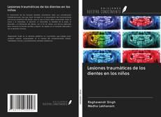 Bookcover of Lesiones traumáticas de los dientes en los niños