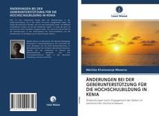 Bookcover of ÄNDERUNGEN BEI DER GEBERUNTERSTÜTZUNG FÜR DIE HOCHSCHULBILDUNG IN KENIA