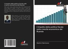 Bookcover of L'impatto della politica fiscale sulla crescita economica del Ruanda