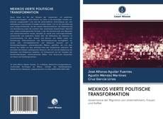 Buchcover von MEXIKOS VIERTE POLITISCHE TRANSFORMATION