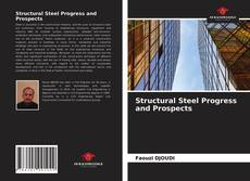 Bookcover of Structural Steel Progress and Prospects
