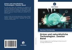 Обложка Grüne und naturähnliche Technologien. Zweiter Band