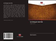 Bookcover of La langue sacrée