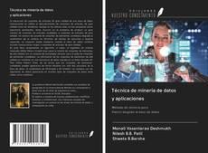 Bookcover of Técnica de minería de datos y aplicaciones