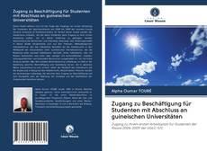 Bookcover of Zugang zu Beschäftigung für Studenten mit Abschluss an guineischen Universitäten