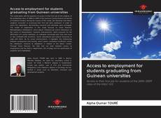 Couverture de Access to employment for students graduating from Guinean universities
