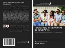 Bookcover of INTERCAMBIO INTERNACIONAL DE ESTUDIANTES