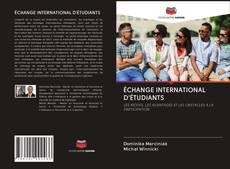 Обложка ÉCHANGE INTERNATIONAL D'ÉTUDIANTS