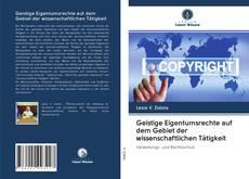 Capa do livro de Geistige Eigentumsrechte auf dem Gebiet der wissenschaftlichen Tätigkeit