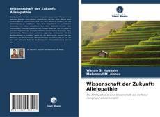 Bookcover of Wissenschaft der Zukunft: Allelopathie