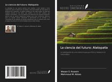 Bookcover of La ciencia del futuro: Alelopatía