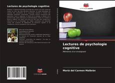 Couverture de Lectures de psychologie cognitive