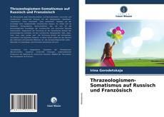 Thrazeologismen-Somatismus auf Russisch und Französisch kitap kapağı