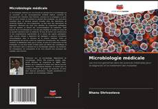 Bookcover of Microbiologie médicale
