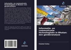 Bookcover of Informatie- en communicatie technologieën in Bhutan: een genderanalyse