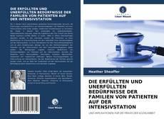 Portada del libro de DIE ERFÜLLTEN UND UNERFÜLLTEN BEDÜRFNISSE DER FAMILIEN VON PATIENTEN AUF DER INTENSIVSTATION