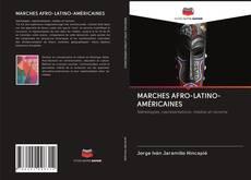 MARCHES AFRO-LATINO-AMÉRICAINES的封面