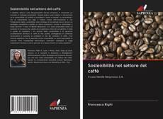 Copertina di Sostenibilità nel settore del caffè