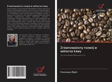 Copertina di Zrównoważony rozwój w sektorze kawy