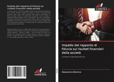 Copertina di Impatto del rapporto di fiducia sui risultati finanziari della società