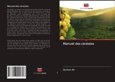Copertina di Manuel des céréales