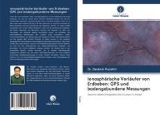 Copertina di Ionosphärische Vorläufer von Erdbeben: GPS und bodengebundene Messungen
