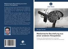 Bookcover of Medizinische Beurteilung aus einer anderen Perspektive