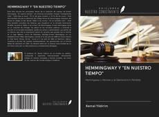 """HEMMINGWAY Y """"EN NUESTRO TIEMPO""""的封面"""