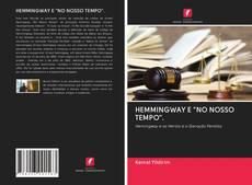 """Couverture de HEMMINGWAY E """"NO NOSSO TEMPO""""."""