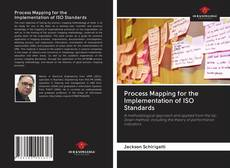 Bookcover of Process Mapping for the Implementation of ISO Standards
