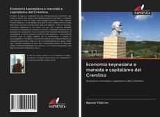 Borítókép a  Economia keynesiana e marxista e capitalismo del Cremlino - hoz