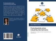 Copertina di Produktpalette eines Industrieunternehmens