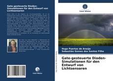Buchcover von Gate-gesteuerte Dioden-Simulationen für den Entwurf von Lichtsensoren